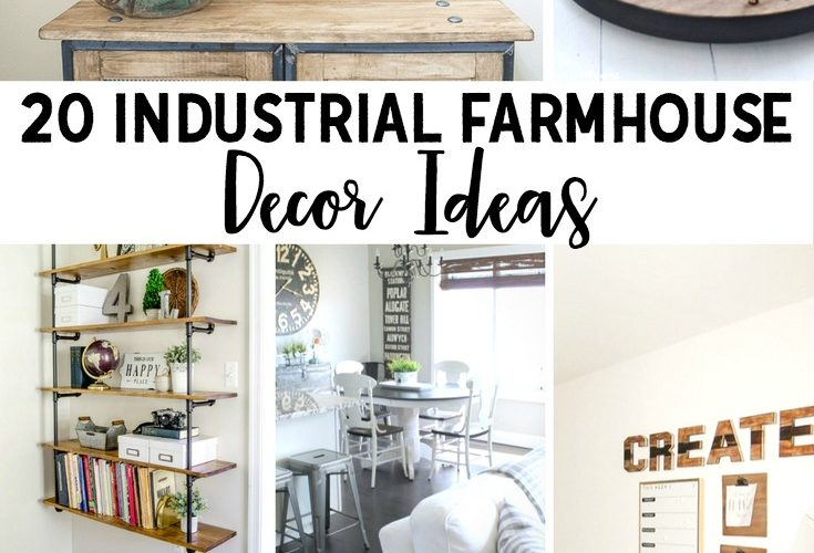 20 Industrial Farmhouse Decor Ideas
