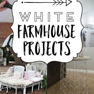 A Baker's Dozen White Farmhouse Projects