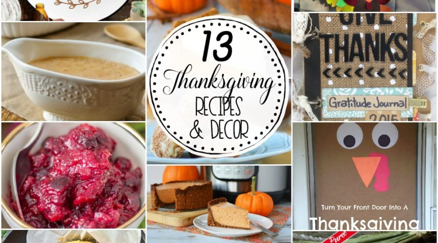 13 Thanksgiving Recipes and Decor Ideas