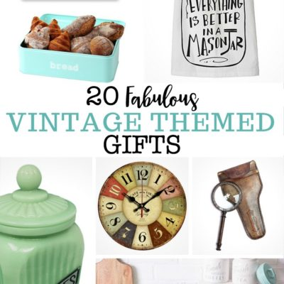 20 Fabulous Vintage Themed Gifts