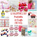 12 Valentine's Day Printables and Crafts