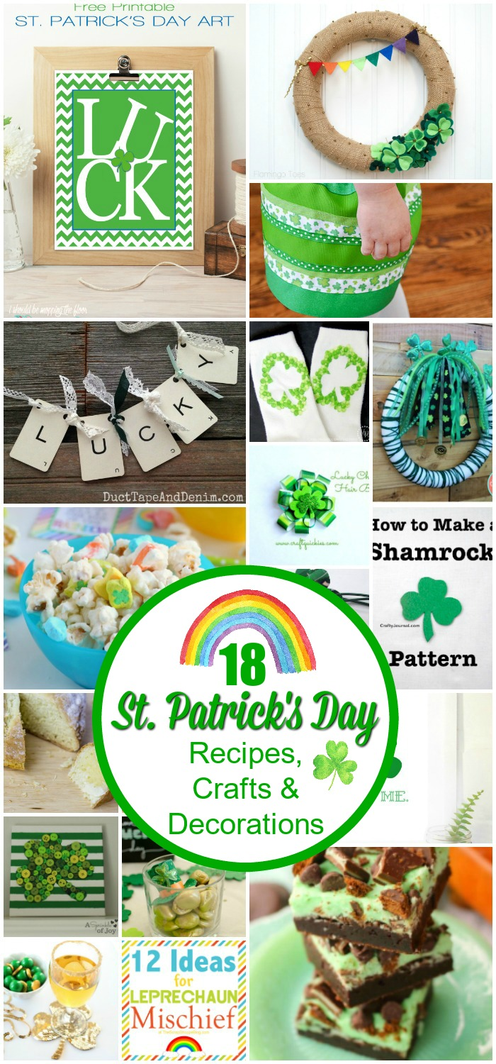 18 St. Patrick's Day Recipes, Crafts, and Decorations ...