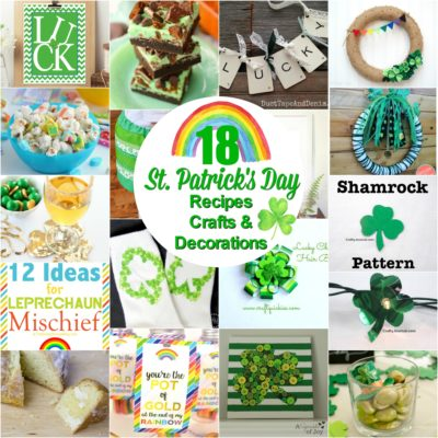 18 St. Patrick's Day Recipes, Crafts, and Decorations