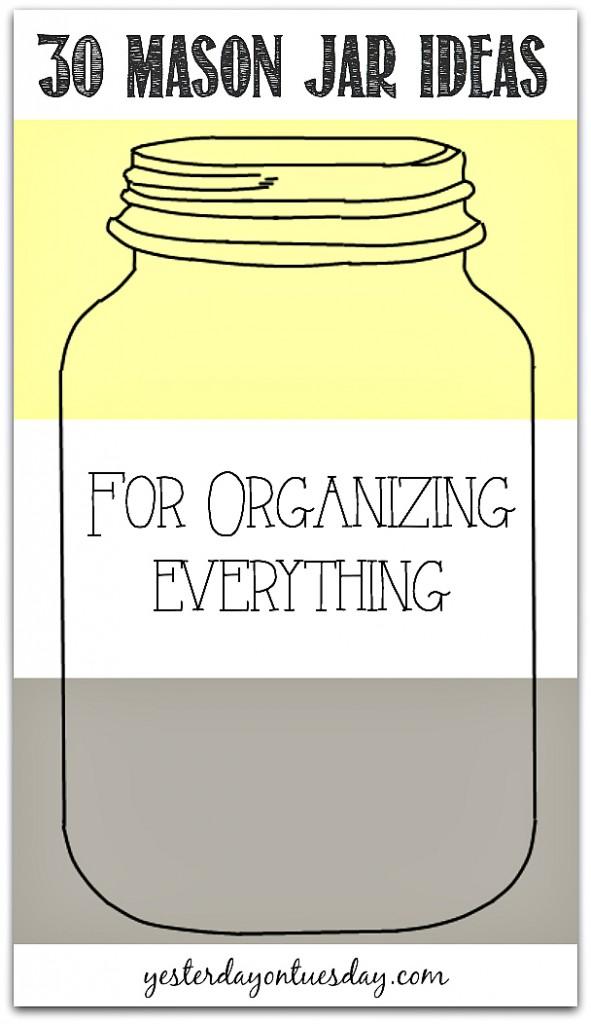 30-Mason-Jar-Ideas-for-Organizing