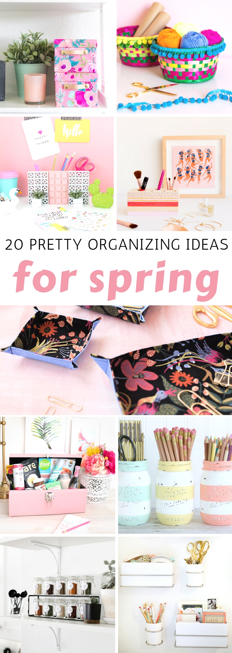Pretty Organizing Ideas for Spring