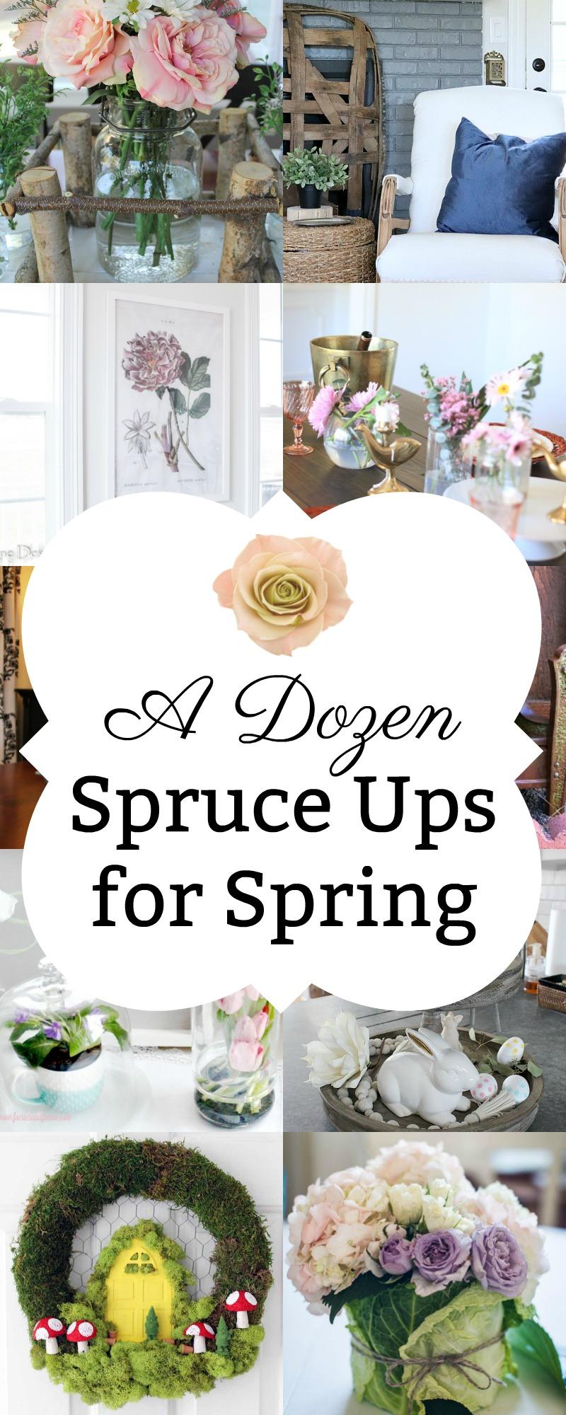 A Dozen Spruce Ups for Spring