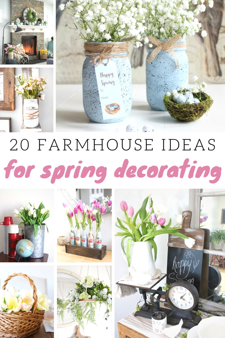 Modern Farmhouse Spring Home Decor Ideas: 20 Farmhouse Ideas For Spring Decorating