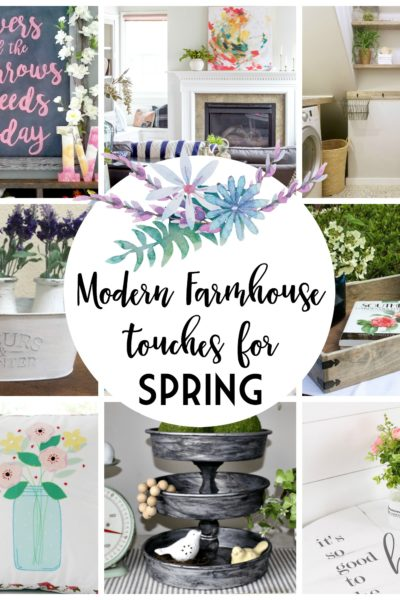 Fresh Modern Farmhouse Touches for Spring