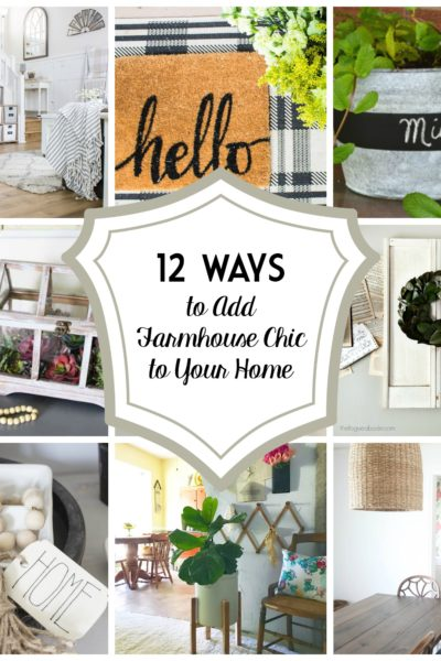 A Dozen Ways to Add Farmhouse Chic to Your Home