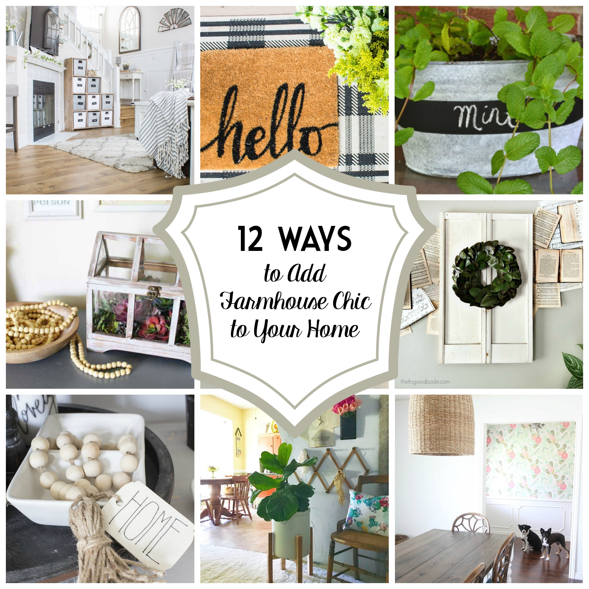 12 Ways to Add Farmhouse Chic to Your Home