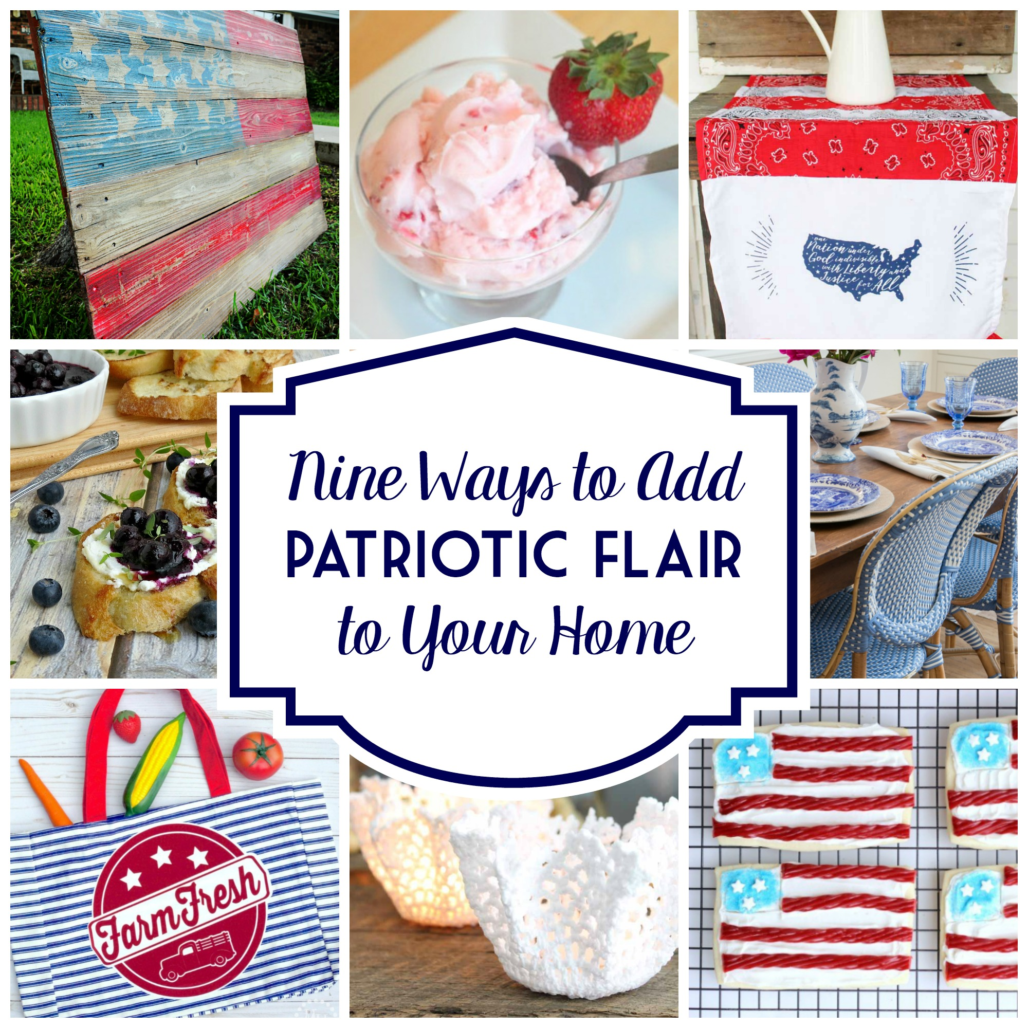 9 Ways to Add Modern Farmhouse Patriotic Flair to Your Home