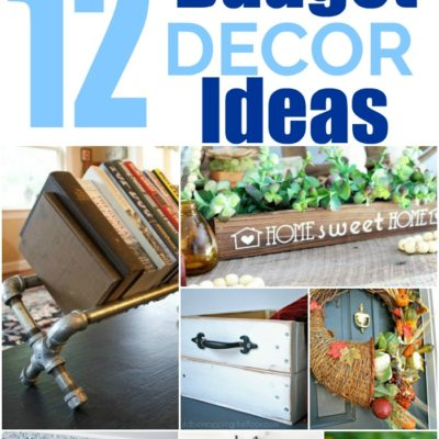 12 Inspiring Budget Decor Ideas