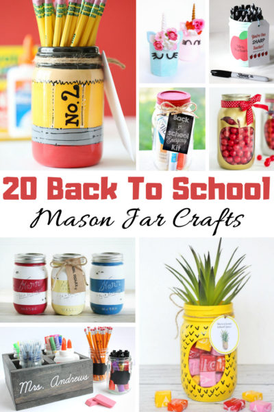 20 Back to School Mason Jar Crafts