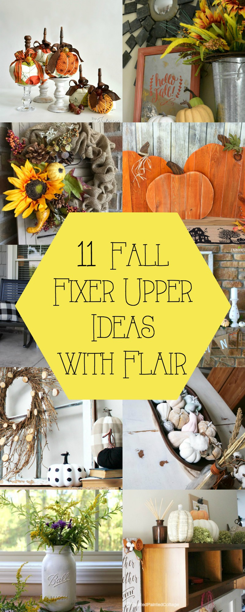 11 Fall Fixer Upper Ideas with Flair