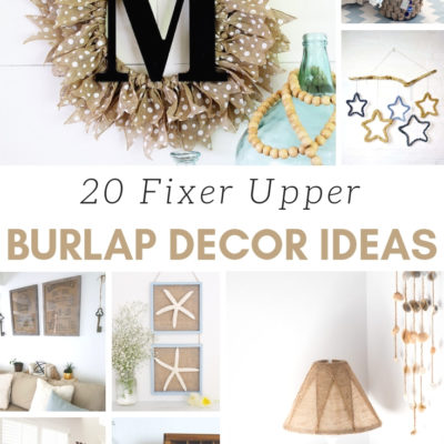 20 Fixer Upper Burlap Decor Ideas
