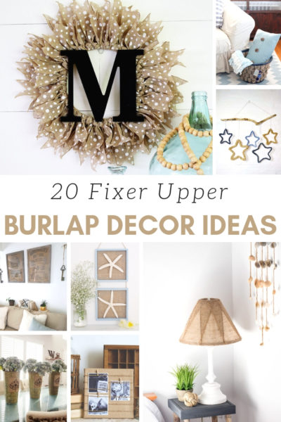 20 Fixer Upper Burlap Decor Ideas