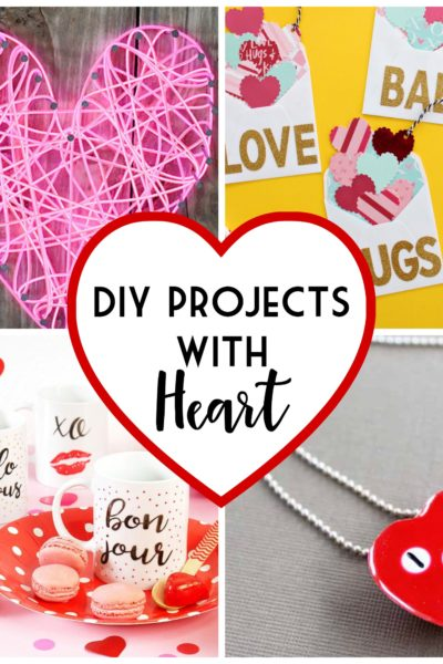 DIY Projects with Heart for Valentines Day
