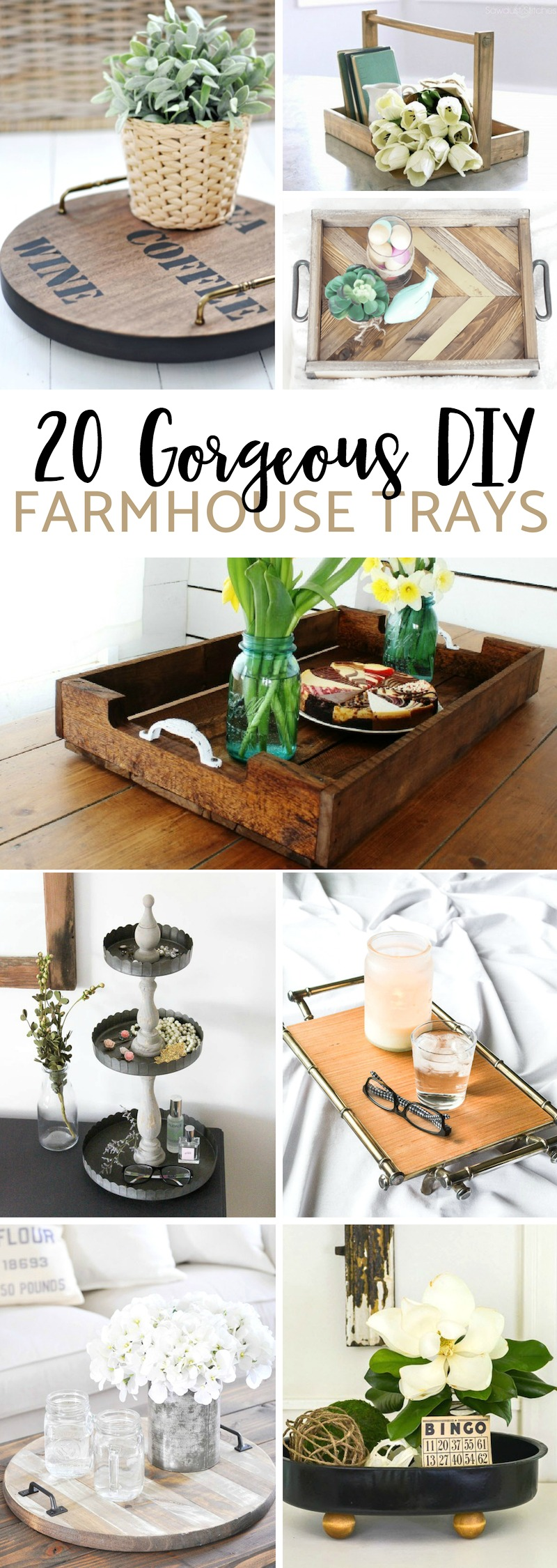 DIY Farmhouse Trays