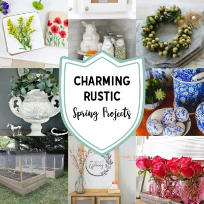 Charming Rustic Spring Projects to Make Now