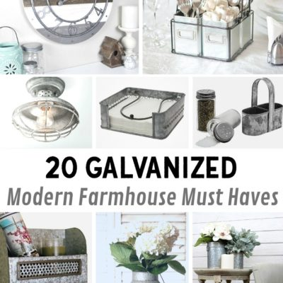 20 Galvanized Modern Farmhouse Must Haves