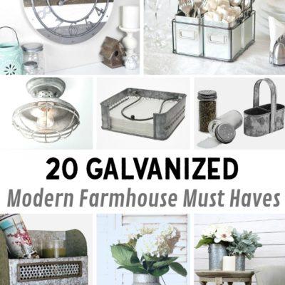 20 Galvanized Modern Farmhouse Must Haves