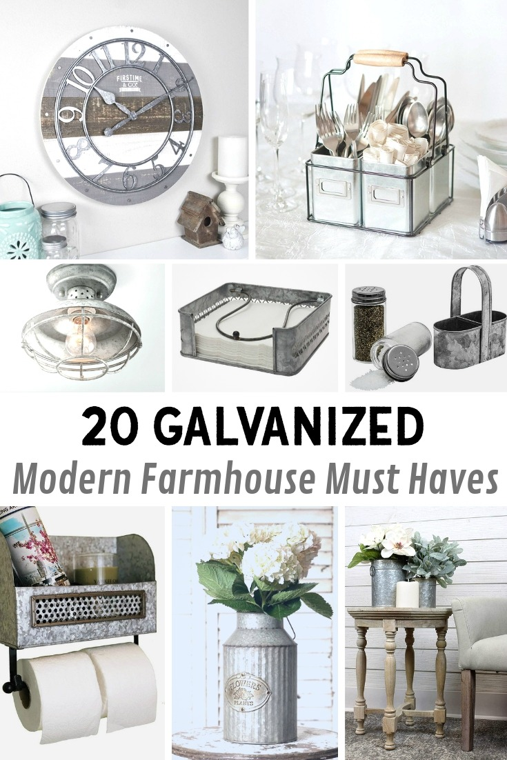 Galvanized Modern Farmhouse Must Haves