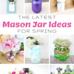 The Latest Mason Jar Ideas for Spring