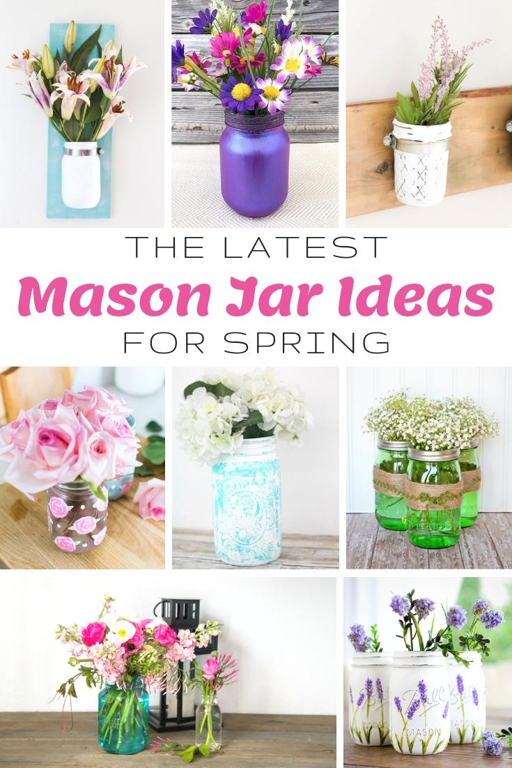 The Latest Mason Jar Ideas for Spring