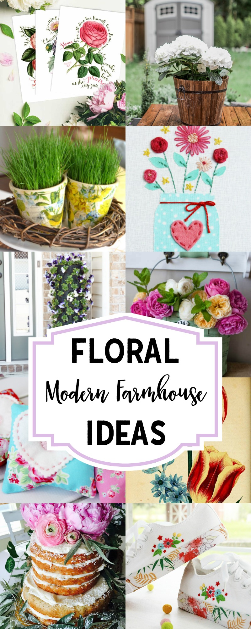 Floral Modern Farmhouse Ideas