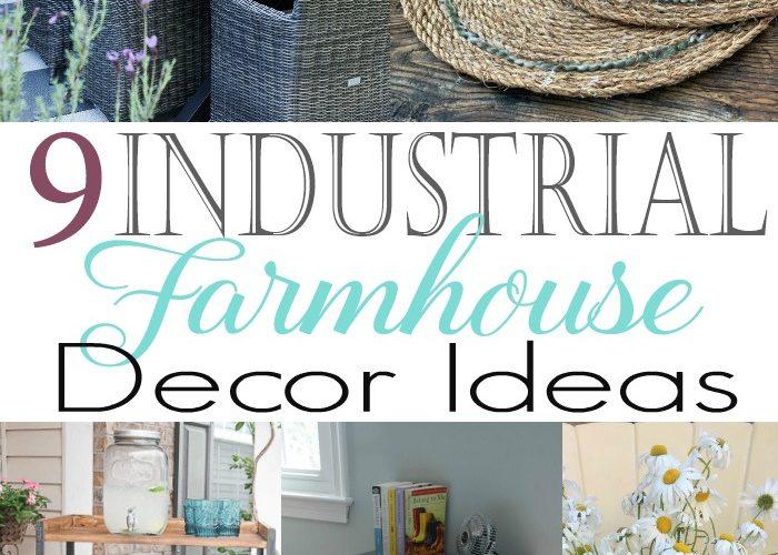 9 Industrial Farmhouse Decor Ideas