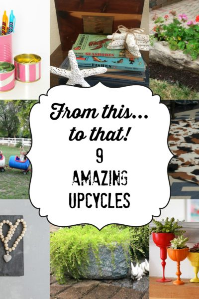 From This to That: 9 Amazing Upcycles