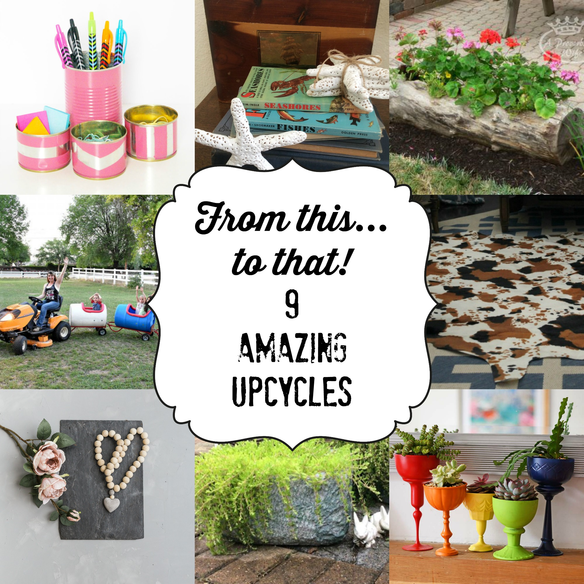 9 Amazing Upcycles
