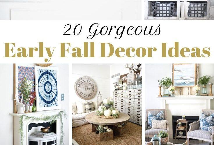 20 Early Fall Decor Ideas