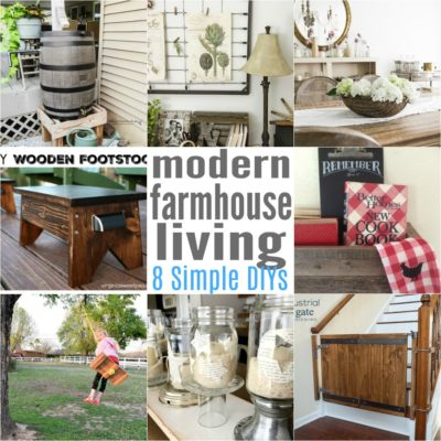 8 Modern Farmhouse Living Easy DIYS