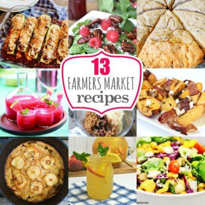 13 Farmers Market Recipes