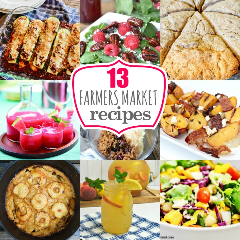 13 Farmers Market Recipes Square with Text
