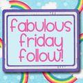 FabulousFridayFollow