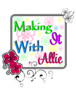 Making it with allie