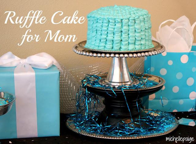 Ruffle cake for mom