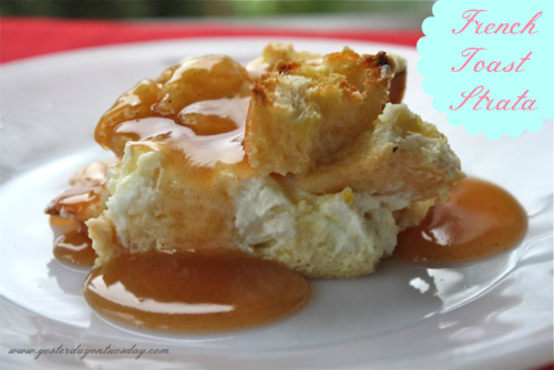 French Toast Strata - Yesterday on Tuesday #breakfast #frenchtoast #easybreakfast #applecidersyrup