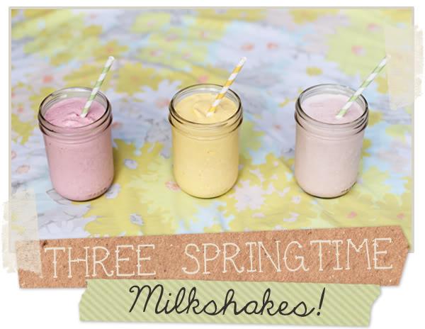 3 Springtime Milkshakes - Delightfully Tacky