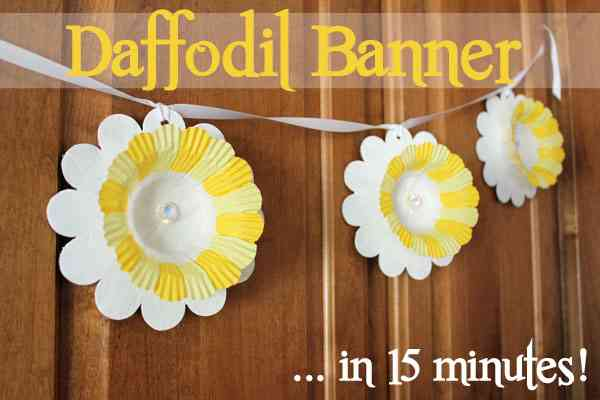15-Minute-Daffodil-Banner -30 Minute Crafts