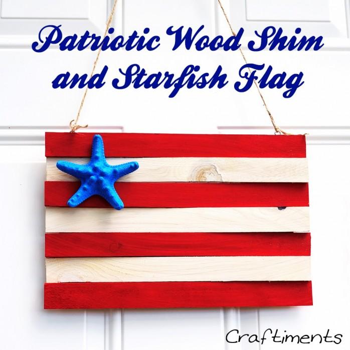 Patriotic wood shim and starfish flag 3