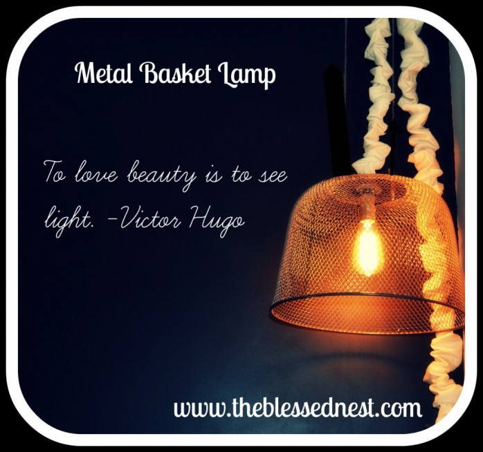 Metal Basket Lamp Project by The Blessed Nest