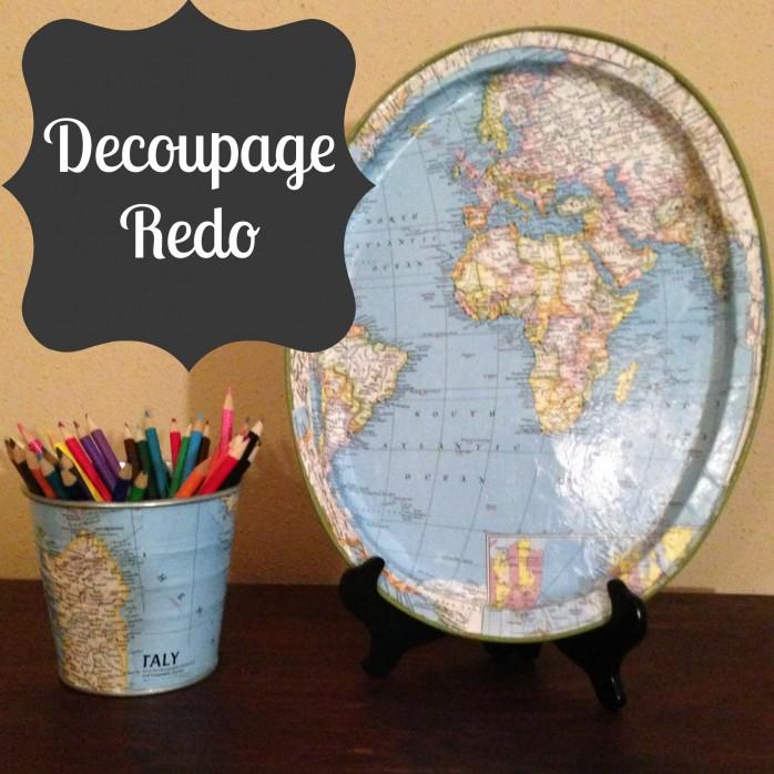 Decoupage Redo by Craft Dictator