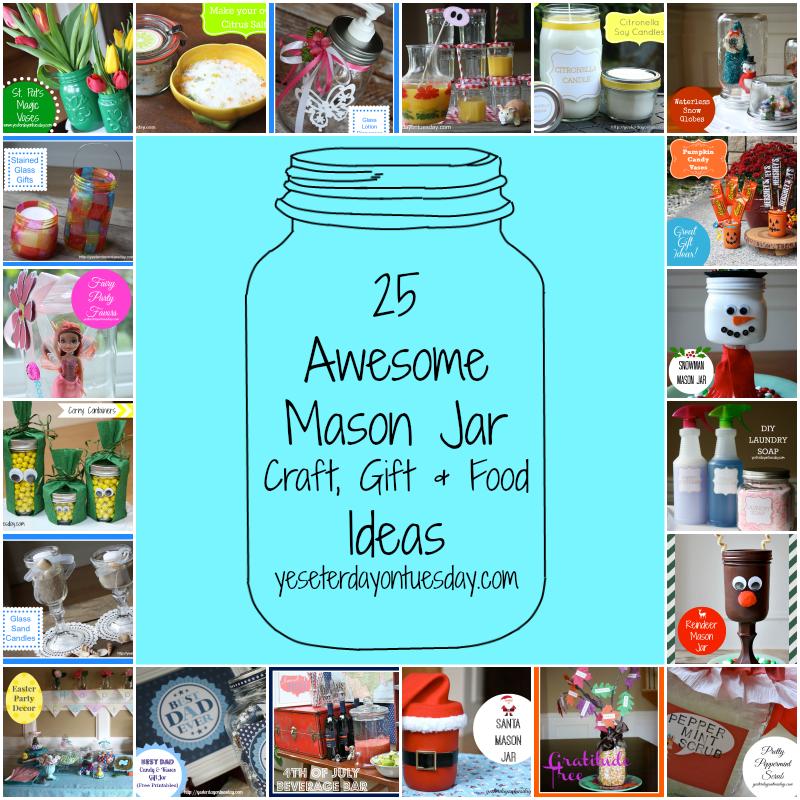 25 Mason Jar Craft, Gift and Food Ideas