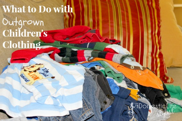 What to Do with Outgrown Kid's Clothing