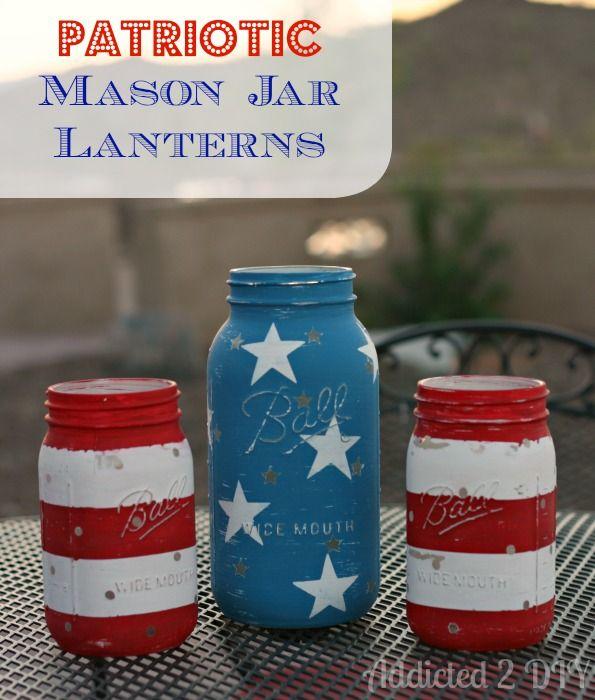 Patriotic Mason Jar Lanterns by Addicted2DIY.com