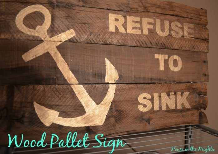 Refuse to Sink Pallet Sign