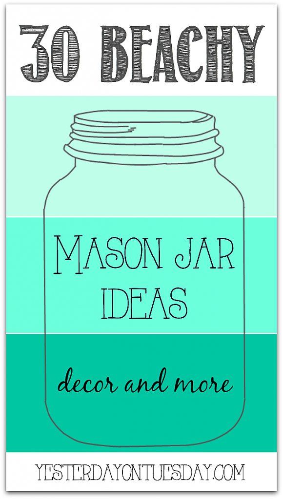 Beachy and Nautical Mason Jar Ideas